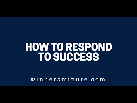 How to Respond to Success  The Winner's Minute With Mac Hammond
