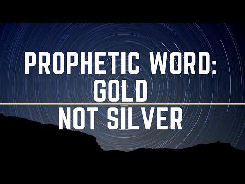 Prophetic Word: Not Silver