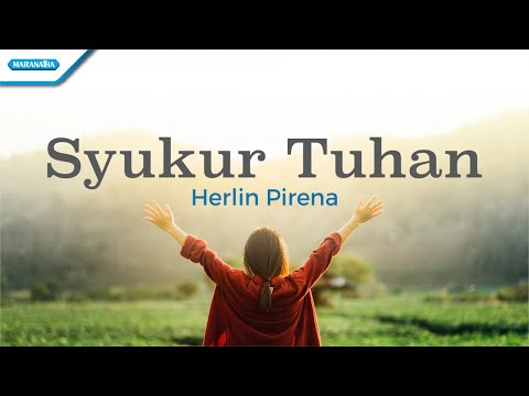 Syukur Tuhan - Herlin Pirena (with lyric)