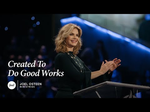 Victoria Osteen - Created To Do Good Works