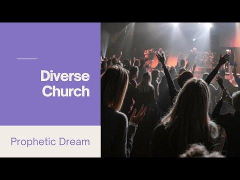 Prophetic Dream - Diverse Church