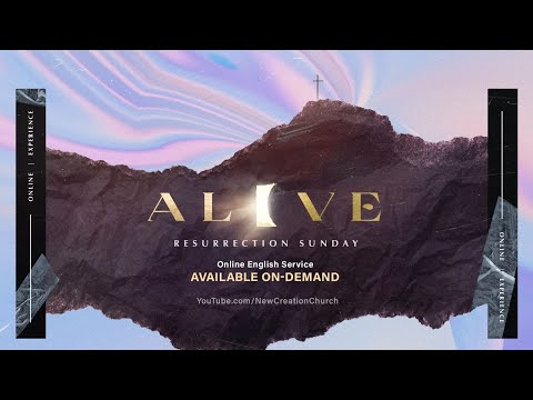 Alive  Resurrection Sunday (Ft. Pastor Joseph Prince)  New Creation Church