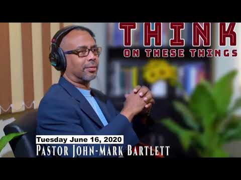 Think on These Things - June 16, 2020