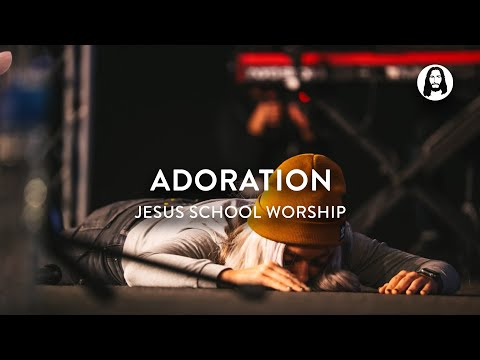 Adoration  Jesus School Worship