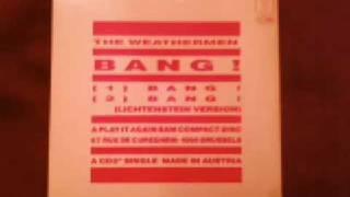 The Weathermen - Bang!
