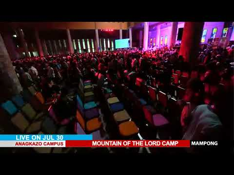 WATCH THE MOUNTAIN OF THE LORD CAMP, LIVE FROM THE ANAGKAZO CAMPUS, MAMPONG - GHANA.