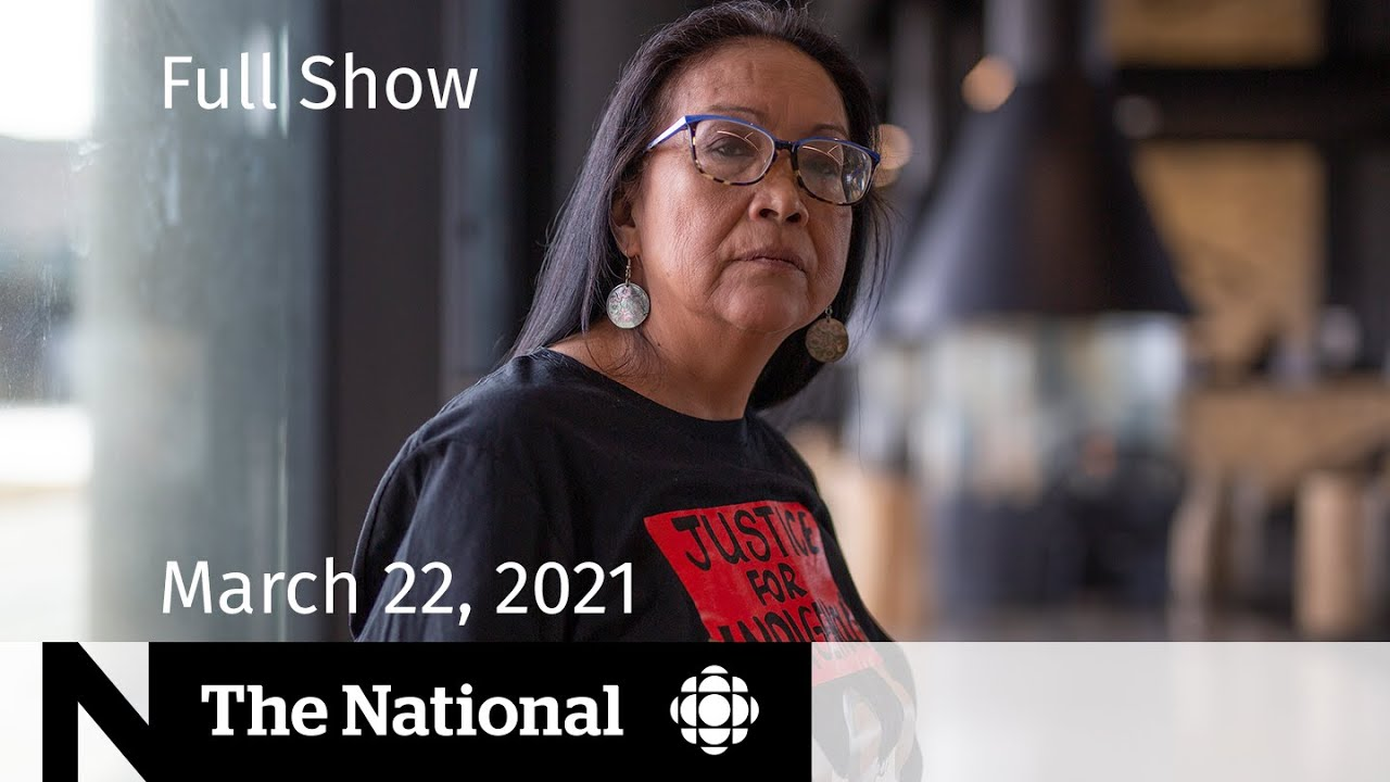 CBC News: The National | Pain, vindication for Colten Boushie's mother | March 22, 2021