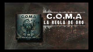 C.O.M.A - LA REGLA DE ORO (LYRIC VIDEO).