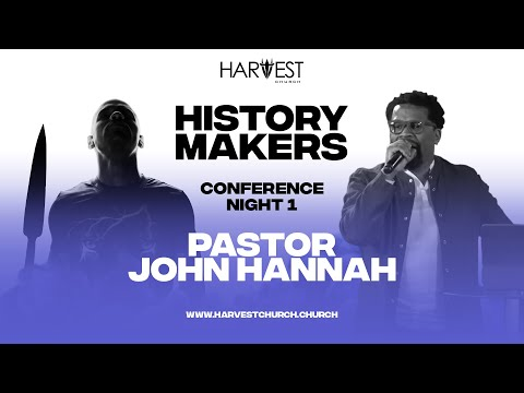 2020 History Makers Conference  Night One - Pastor John Hannah