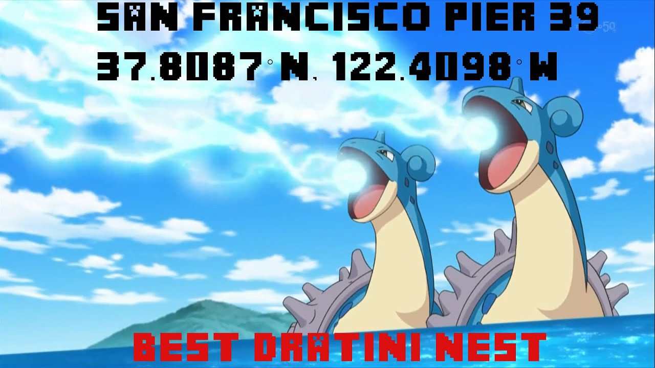 BEST POKEMON GO LOCATION SAN FRANCISCO PIER 39 BEST DRATINI AND