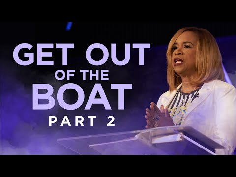 Wednesday Morning Service - Get Out of the Boat P2