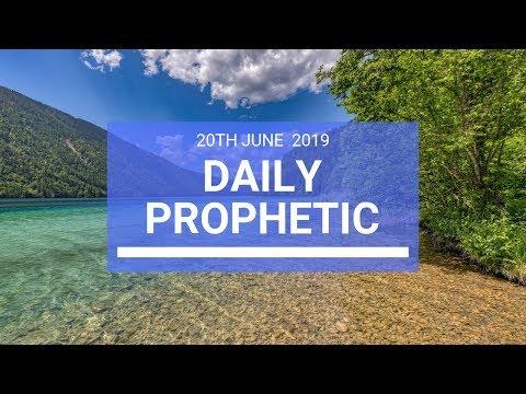 Daily Prophetic 20 June 2019 Word 3
