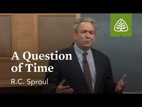 A Question of Time: The Last Days According to Jesus with R.C. Sproul