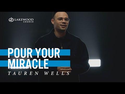 Pour Your Miracle  Tauren Wells  2021