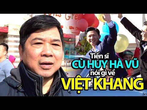 Tiến sĩ Cù Huy Hà Vũ nói gì về sự kiện nhạc sĩ Việt Khang sang Mỹ?
