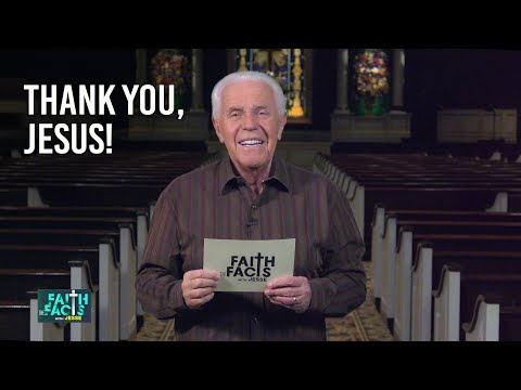 Faith the Facts: Thank You, Jesus!  Jesse Duplantis