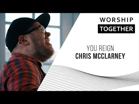 Chris McClarney // You Reign // New Song Cafe