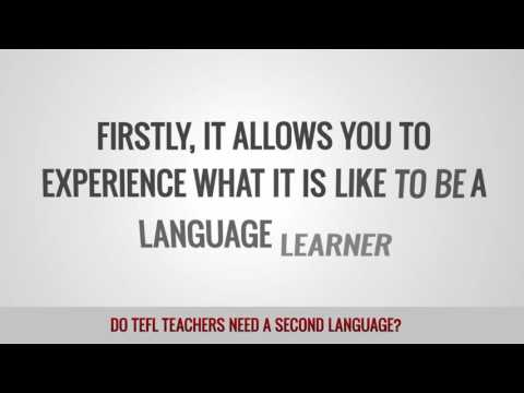 video on whether TEFL teachers need a second language or not
