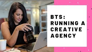RUNNING A CREATIVE AGENCY, WHAT DOES IT TAKE?