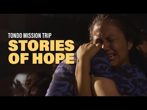 Tondo Mission Trip: Stories Of Hope  New Creation Church