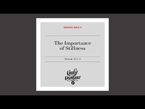The Importance of Stillness - Daily Devotional