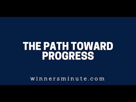 The Path Toward Progress  The Winner's Minute With Mac Hammond