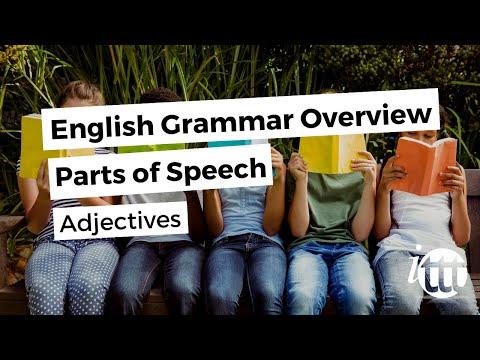 English Grammar Overview - Parts of Speech - Adjectives