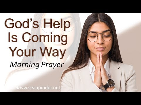 ISAIAH 41 - GOD'S HELP IS COMING YOUR WAY - MORNING PRAYER (video)