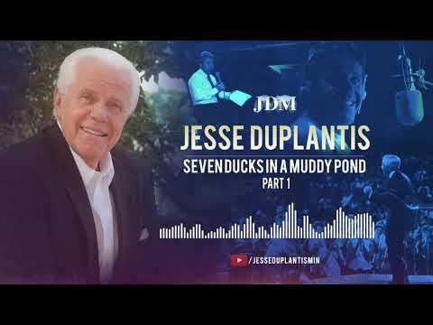 Seven Ducks in a Muddy Pond, Part 1  Jesse Duplantis