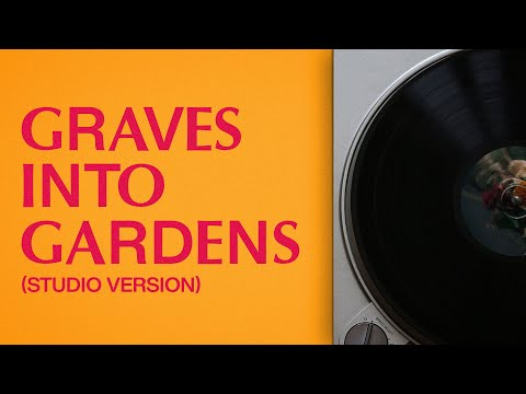 Graves Into Gardens  Studio Version  Elevation Worship