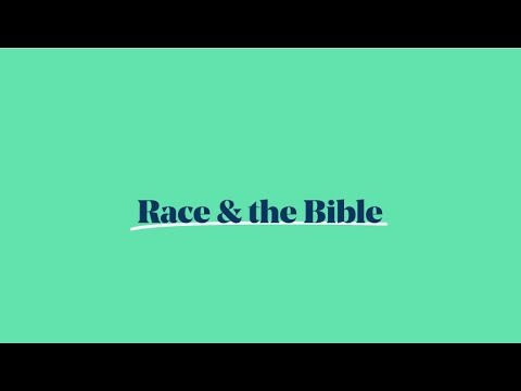 Race & the Bible