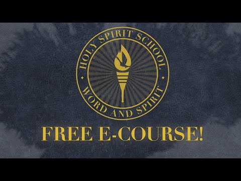 Enroll to the Holy Spirit School for FREE Now!