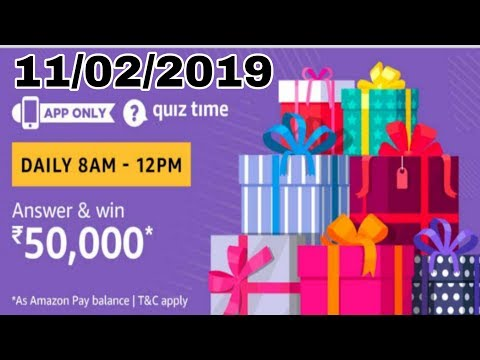 Amazon Pay Quiz Contest Answers [11th Feb 2019, 8AM To 12PM] Answer and Win Rs 50000 Pay Balance