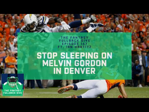 Stop Sleeping on Melvin Gordon's Fantasy Upside With Broncos | Fantasy Football Podcast