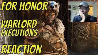 For Honor - All Warlord Executions - Seasons 1 to 9 - Reaction