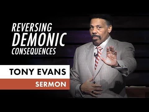 Reversing Demonic Consequences  Tony Evans Sermon