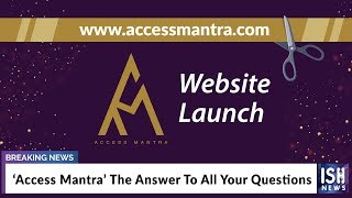 'Access Mantra' The Answer To All Your Questions