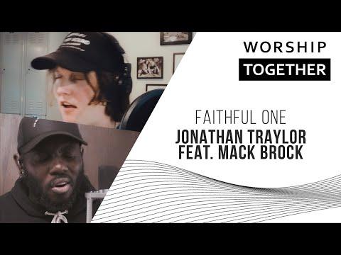 Faithful One // Jonathan Traylor feat. Mack Brock // New Song Cafe