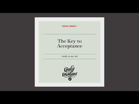 The Key to Acceptance - Daily Devotion