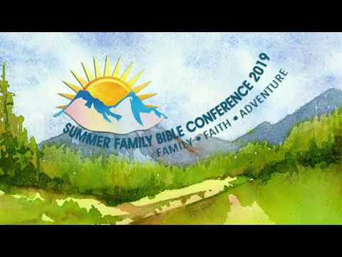 Summer Family Bible Conference 2019: Day 3, Session 9 - Andrew Wommack