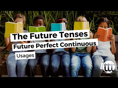 English Grammar - Future Perfect Continuous - Usage - Teach English as a Second Language