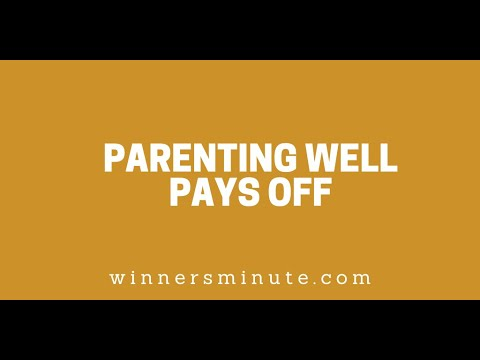 Parenting Well Pays Off // The Winner's Minute With Mac Hammond