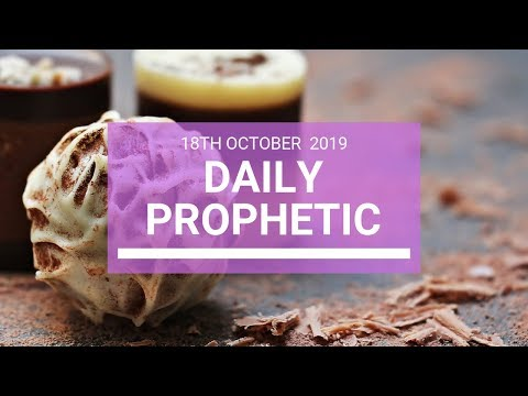 Daily Prophetic 18 October Word 4