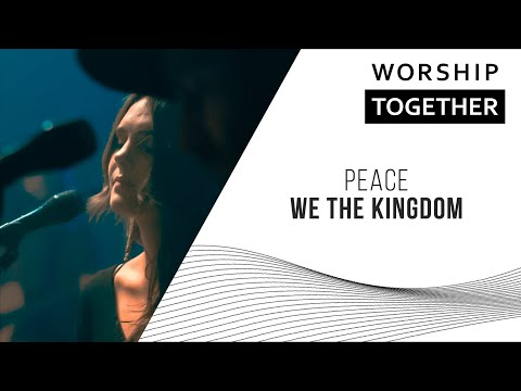Peace // We The Kingdom // New Song Cafe
