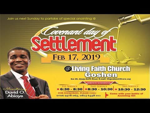 COVENANT DAY OF SETTLEMENT 2ND SERVICE FEBRUARY 17, 2019