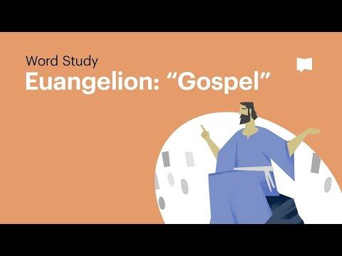 Word Study: Euangelion -