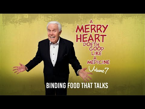 Merry Heart:  Binding Food that Talks  Jesse Duplantis