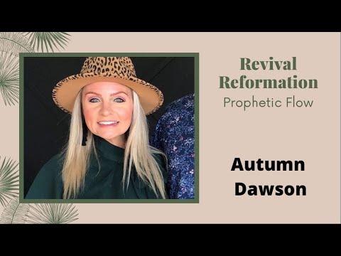 Reformation & Revival - Autumn Dawson Prayer & Declarations