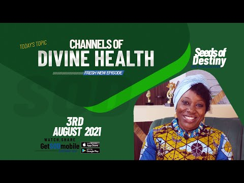 SEEDS OF DESTINY  TUESDAY 03 AUGUST, 2021