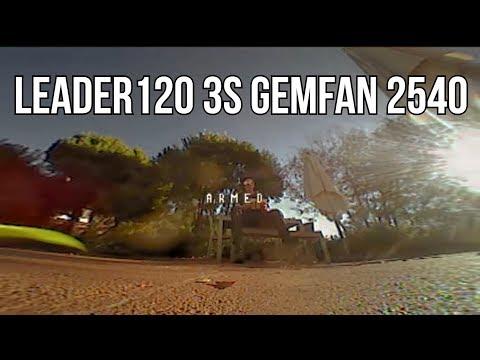 Full Speed Leader 120 3S - Gemfan 2540 Flash! - UCQVJwoXbIYq36tMlg_7sZKw